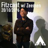 Fitzcast w/ Zeemen - 20/10/2016