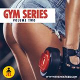 Soca Gym Series Vol 2 | Presented By TheMixFeed.com