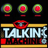 Talkin Machine