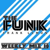 Weekly Mix #16 - The Funk [Glitch Hop/NuFunk/Electro Swing]