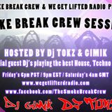 SBC SESSIONS #007 HOSTED BY DJ TOKZ & GIMIK AN SBC PROD IN ASSC RADIOCAVE 5-22-20