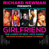 Richard Newman Presents Girlfriend