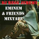 Mixtape Eminem & Friends