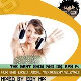 Edy Mix - The Beat Show Ano 02, Eps 14 (For Who Likes Vocal Teknobeat/Eletro!)