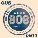 "GUS for CLUB 808 ""Certified Oldskool Clubbin "" *** 90's CLASSICS *** part 1"
