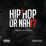 HIPHOP OR NAH!? Mixtape - NOV / 17