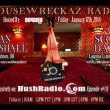 HouseWreckaz podcast #111 Ian Marshall for Hushradio.com