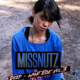 Miss Nutz - Deep What Else Vol. 3