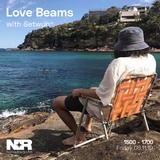 Love Beams w/ Setwun - 8th of November