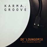 KARMA GROOVE (De' Loungemix by DJ Alessandro Garofani)