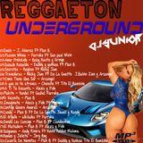 Reggaeton Underground - (d[-_-]b)DjYunior