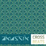 dj AKUSTIK - Cross Beat (Demo Mix 10.2011)