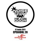 Noise from The NextDoor - Episodul 28
