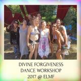 Divine Forgiveness Dance Workshop