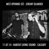 MITZ Opening Set @ Jeremy Olander 11.07.14