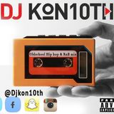 Dj kon10th Old school hip hop R&B Mix