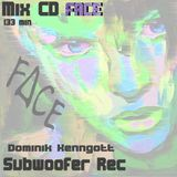 Dominik Kenngott  -- FACE  MIX CD