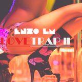 Enzo LM - LOVE TRAP MIX II