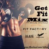 GET FIT MIX - 75 Minute Workout