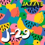 J-29 ~ 'Tutti-Fruity' Special Mix For JAZZVE