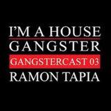 Ramon Tapia - Gangstercast 003 (2013.01.31.)