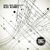 Naked Lunch PODCAST #270 - ALEX ALVAREZ