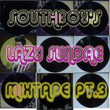 Lazy Sundae Mixtape pt. 3