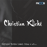 PTR Label Show #13 pres. Christian Kliché
