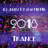4Clubbers Hit Mix Top Year 2018 - Trance