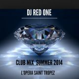 CLUB MIX SUMMER 2014 OPÉRA ST TROPEZ
