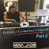 Nova Jade - Shoppers Beauty Boutique Playlist (Part 2)
