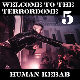 WELCOME TO THE TERRORDOME 5