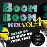 Boom Boom Mix(z) Vol.4 - Billy The Rave Mix By Put That On Your Face