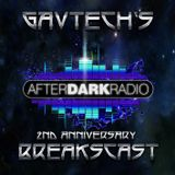 GavTech's BreaksCast on Afterdark Radio 11-03-17 - 2nd Anniversary Special