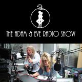 Adam & Eve Radio Show - July 25th