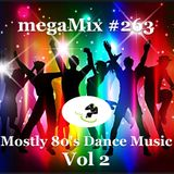 megaMix #263 Mostly 80's Dance Music Vol 2