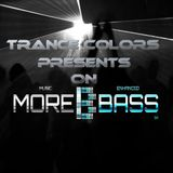 Ultra Trance colors on Morebass Edition 35