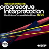 Michael McLean - Trance Nation Presents Progressive Interpretation #2.00 [2006]