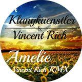 KlangKuenstler & Vincent Rich - Amelie (Vincent Rich RMX Comptine D'un Autre été)