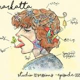 Studio 72 Sessions - Episode 003 - Narkatta