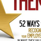Author Reading: Recognize THEM - 52 Ways to Recognize Your Employees