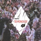 Demonoxide - Mixtape for RAFT Blog (part of Harm's brand)