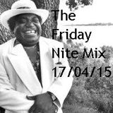The Friday Nite Mix 17/04/15