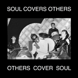 SOUL COVERS OTHERS, OTHERS COVER SOUL