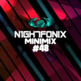 N1GH7FONIX MiniMix #48