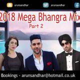 2018 MEGA BHANGRA MIX   PART 2   BEST DANCEFLOOR TRACKS