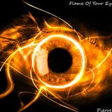 Flame Of Your Eyes