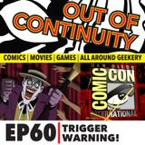 Out Of Continuity Episode 60