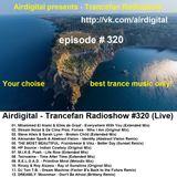 Airdigital - Trancefan Radioshow #320 2017-10-20