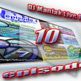 DJ Maniak Live Mix episode 10 (05.12.2014)